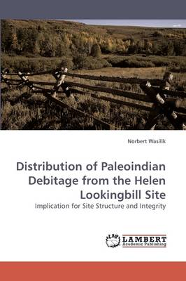 Distribution of Paleoindian Debitage from the Helen Lookingbill Site