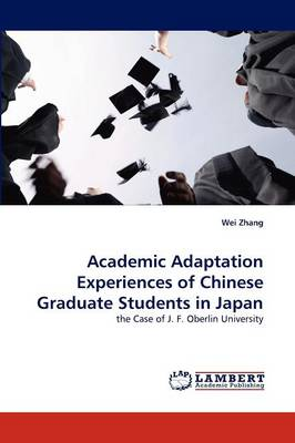 Academic Adaptation Experiences of Chinese Graduate Students in Japan