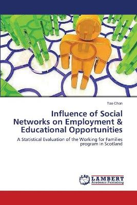 Influence of Social Networks on Employment & Educational Opportunities