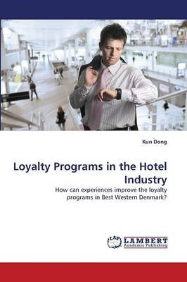 Loyalty Programs in the Hotel Industry
