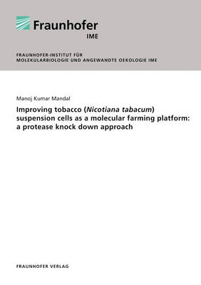Improving Tobacco (Nicotiana Tabacum) Suspension Cells as a Molecular Farming Platform: A Protease Knock Down Approach