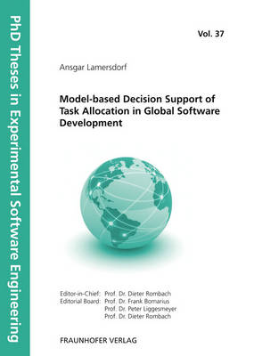Model-based Decision Support of Task Allocation in Global Software Development