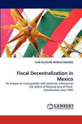 Fiscal Decentralization in Mexico