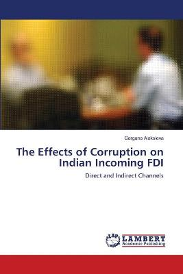 The Effects of Corruption on Indian Incoming FDI