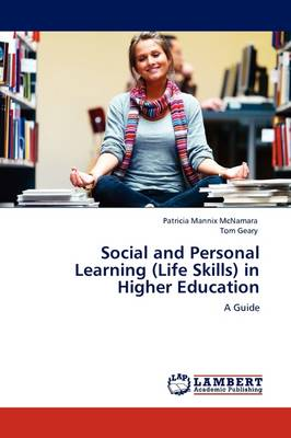 Social and Personal Learning (Life Skills) in Higher Education