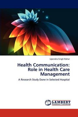 Health Communication: Role in Health Care Management