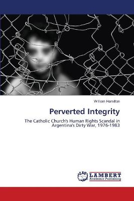 Perverted Integrity