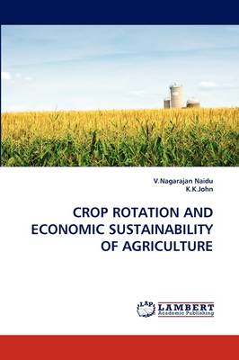 Crop Rotation and Economic Sustainability of Agriculture