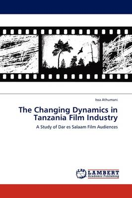 The Changing Dynamics in Tanzania Film Industry