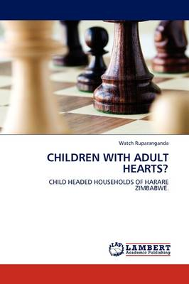 Children with Adult Hearts?