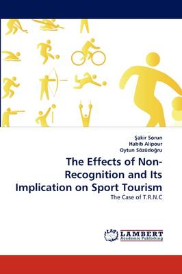 The Effects of Non-Recognition and Its Implication on Sport Tourism