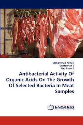 Antibacterial Activity of Organic Acids on the Growth of Selected Bacteria in Meat Samples