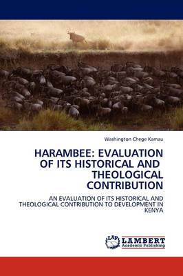 Harambee: Evaluation of Its Historical and Theological Contribution