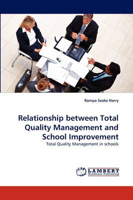 Relationship Between Total Quality Management and School Improvement