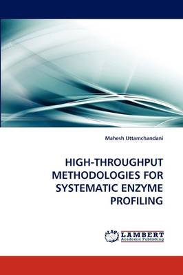 High-Throughput Methodologies for Systematic Enzyme Profiling