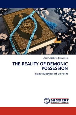 The Reality of Demonic Possession