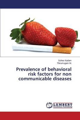 Prevalence of Behavioral Risk Factors for Non Communicable Diseases