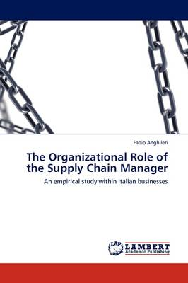 The Organizational Role of the Supply Chain Manager