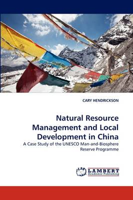 Natural Resource Management and Local Development in China