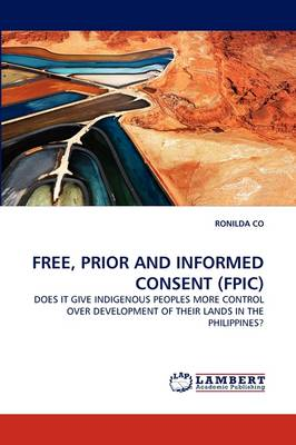 Free, Prior and Informed Consent (Fpic)