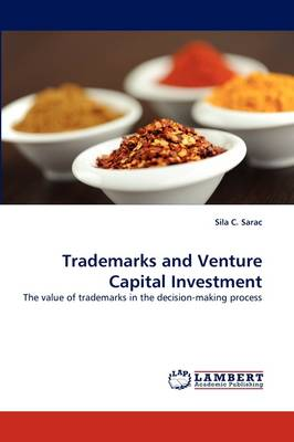 Trademarks and Venture Capital Investment