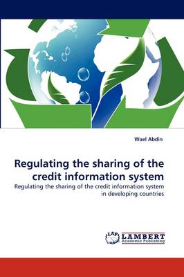Regulating the Sharing of the Credit Information System