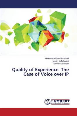 Quality of Experience: The Case of Voice Over IP