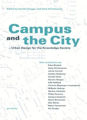 Campus and the City: Urban Design for the Knowlege Society
