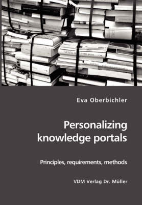 Personalizing Knowledge Portals: Principles, Requirements, Methods