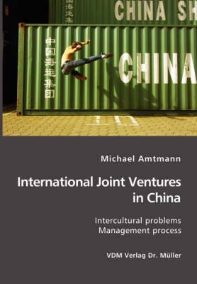 International Joint Ventures in China: Intercultural problems. Management Process