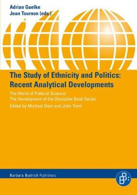 The Study of Ethnicity and Politics: Recent Analytical Developments