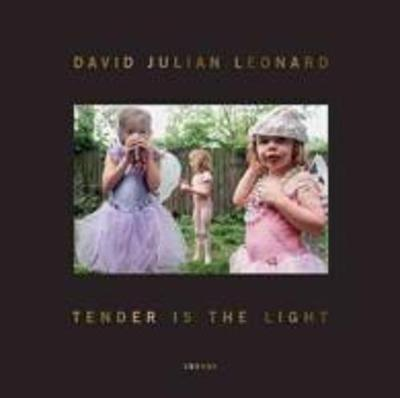 David Julian Leonard: Tender Is The Light