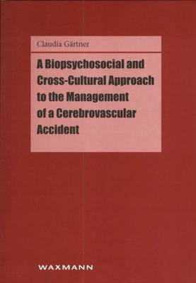 A Biopsychosocial and Cross-cultural Approach to the Management of a Cerebrovascular Accident
