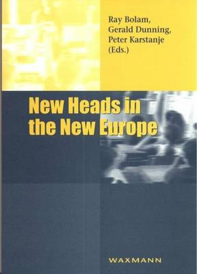 New Heads in the New Europe