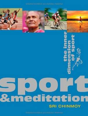 Sport & Meditation: The Inner Dimension of Sport