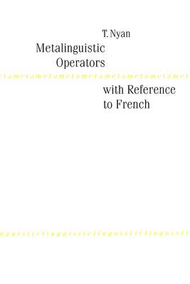 Metalinguistic Operators with Reference to French