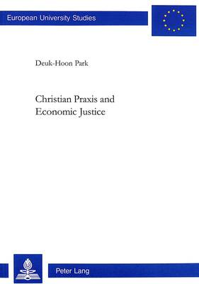 Christian Praxis and Economic Justice