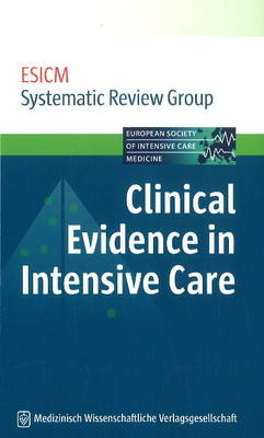 Clinical Evidence in Intensive Care