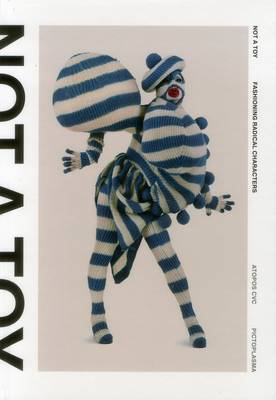 Not a Toy: Radical Character Design in Fashion and Costume