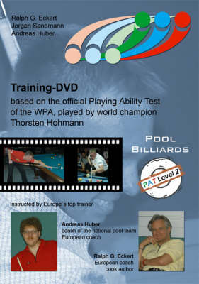 PAT Training: Based on the Official Playing Ability Test of the WPA, Played by World Champion Thorsten Hohmann: Level 2: For Advanced and Upper League Players