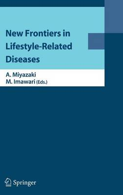 New Frontiers in Lifestyle-Related Diseases