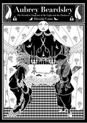 Aubrey Beardsley: The Decadent Magician of the Light and the Darkness
