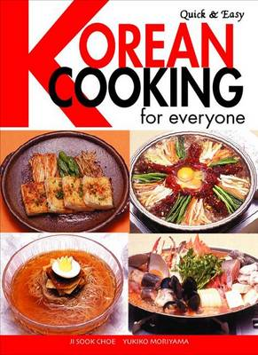 Quick & Easy Korean Cooking For Everyone