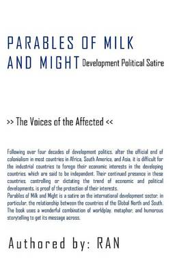 Parables of Milk and Might: Development Political Satire - The Voices of the Affected