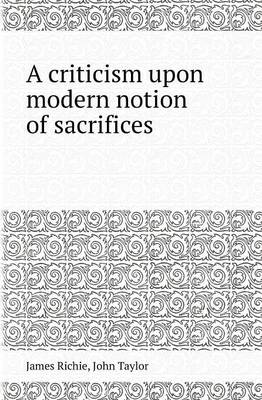 A Criticism Upon Modern Notion of Sacrifices