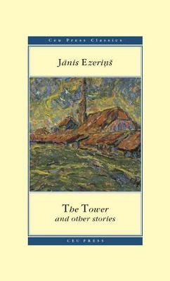 The Tower: and Other Stories