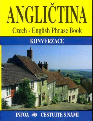 Czech-English Phrase Book: Classified with Colour Coded Pages