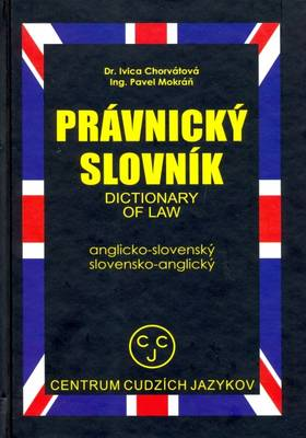 English-Slovak and Slovak-English Dictionary of Law