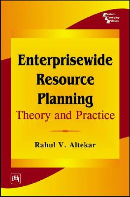 Enterprisewide Resource Planning: Theory and Practice