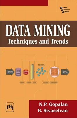 Data Mining: Techniques and Trends